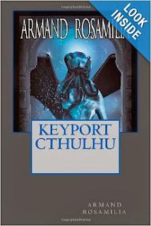 http://www.amazon.com/Keyport-Cthulhu-Armand-Rosamilia/dp/1493665375/ref=la_B004S48J6G_1_3?s=books&ie=UTF8&qid=1386721450&sr=1-3