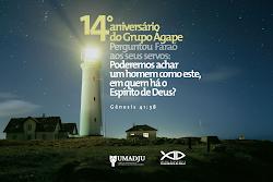 """""""14 ANIVESÁRIO DO CONJUNTO ÁGAPE""""."""