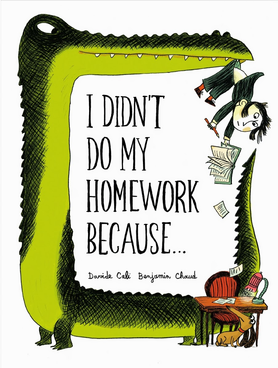 chronicle books I Didn't Do My Homework Because... - Little