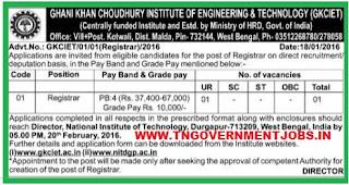 Applications are invited for Registrar Vacancy in GKCIET Malda