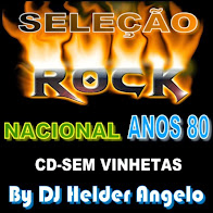 ROCK NACIONAL ANOS 80 CD-SEM VINHETAS By DJ HELDER ANGELO