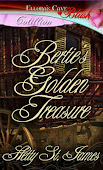 Bertie&#39;s Golden Treasure