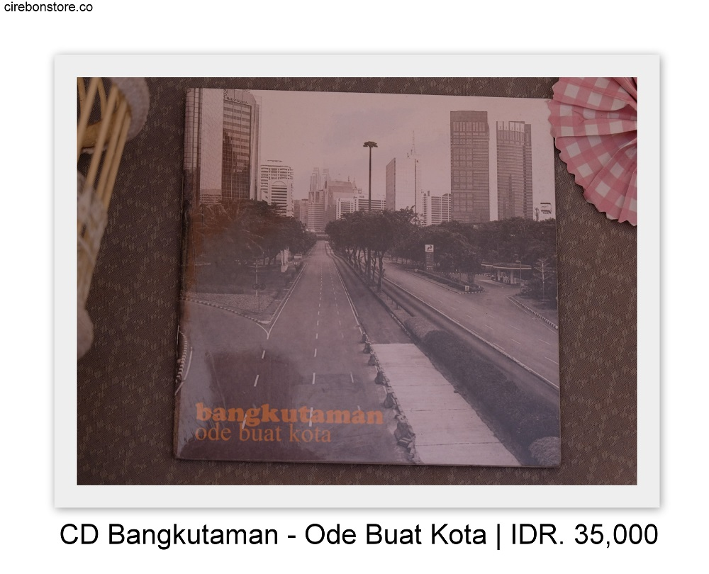 CD BANGKUTAMAN - ODE BUAT KOTA