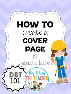 http://designedbyteachers.com.au/marketplace/dbt101-how-to-create-a-product-cover/