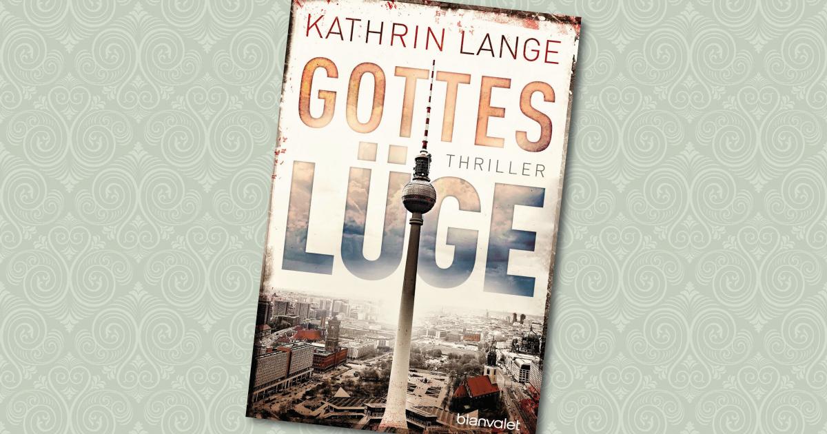 Gotteslüge - Katrin Lange