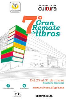 7° Gran Remate de Libros en el Auditorio Nacional del 25 al 31 de Marzo