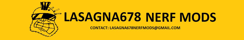 Lasagna678 Nerf Mods