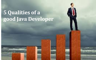5 Qualities of a Good Java Developer