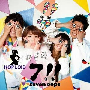 Kumpulan Lagu 7!! (Seven Oops) Terbaru
