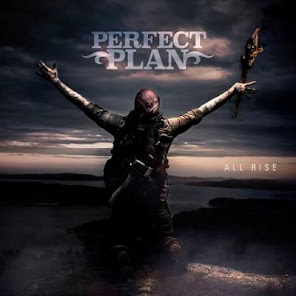 Perfect Plan,  All Rise (2018 Frontiers Records,Release date: April 20, 2018)