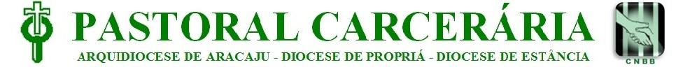 PASTORAL CARCERÁRIA DE SERGIPE
