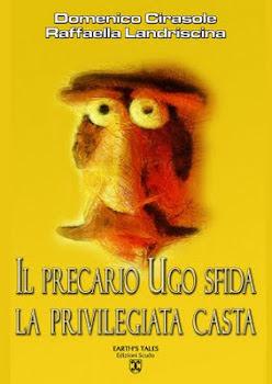 """SCARICA IL LIBRO DEL """"PRECARIO CHE MANIFESTA CONTRO LE CASTE"""" E' GRATIS -pdf- ebook gratis"""