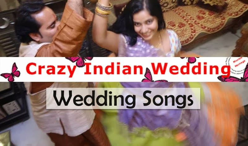 List of Indian Wedding Songs