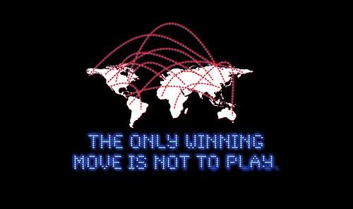 """""""El único movimiento para ganar es no jugar"""""""