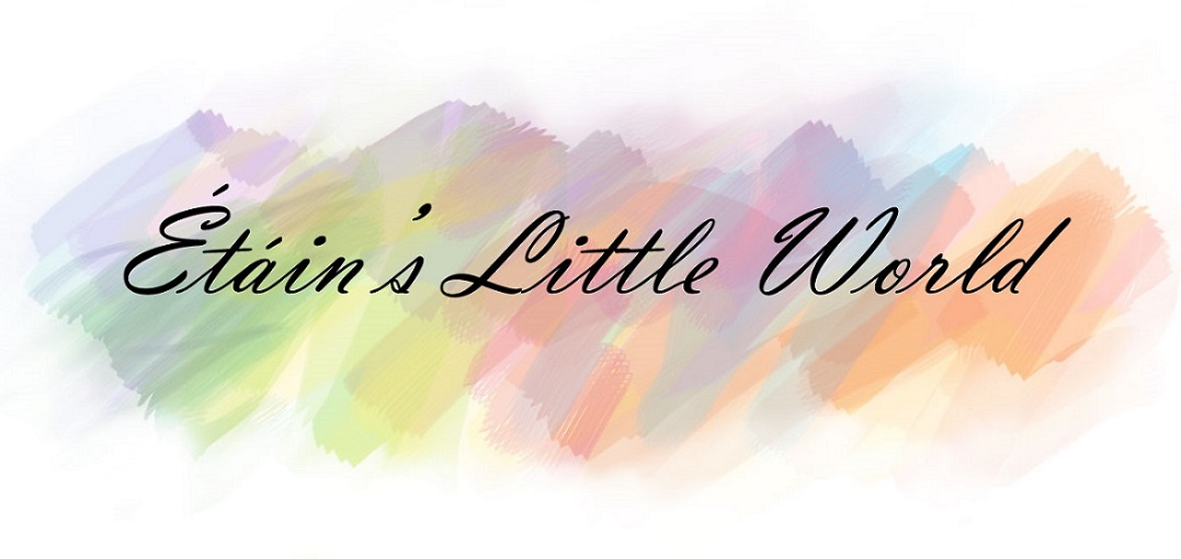 Étáin's Little World