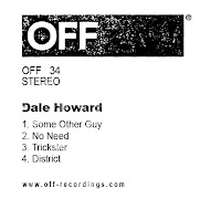 Dale Howard Some Other Guy EP OFF Recordings