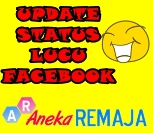 UPDATE STATUS LUCU FACEBOOK