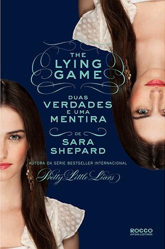 Série The Lying Game Sara Shepard