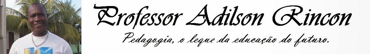 Professor Adilson Rincon
