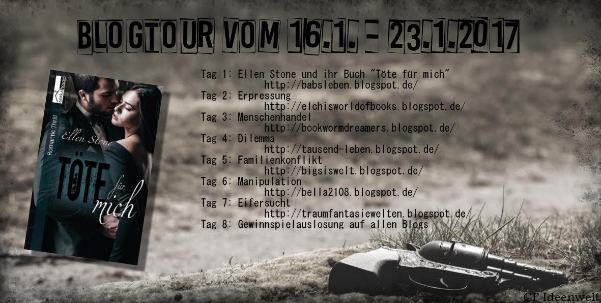 """Blogtour - """"Töte für mich"""" - Ellen Stone - 16.01. - 23.01.2017"""