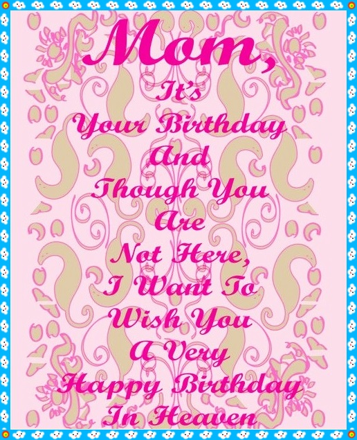 Spiritual Birthday Messages For Mom Religious Wishes