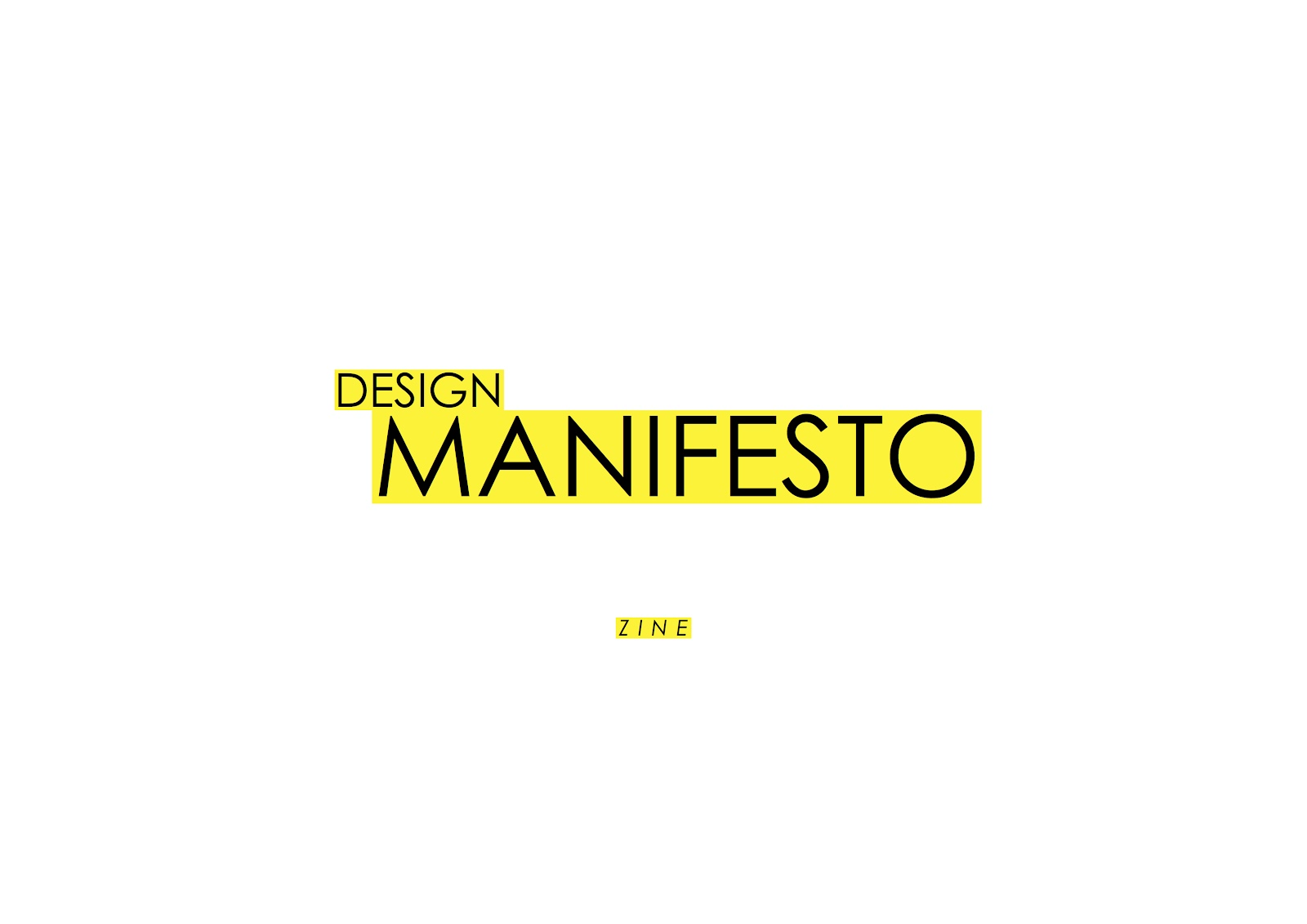 manifestos in design 6 months ago i started my research for the design manifesto the goal was to craft a list of product design principles there is so much knowledge out there and it is.