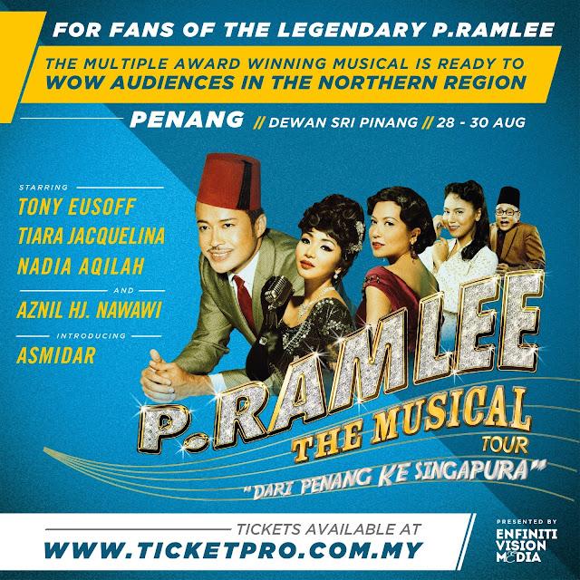 p.ramlee the musical tour 2015, teater dari penang ke singapura, harga tiket dan cara pembelian tiket teater p.ramlee the musical, lokasi teater p.ramle the musical,