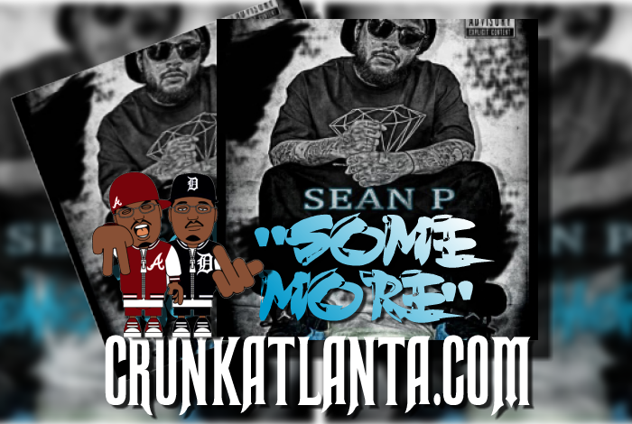 "Atlanta - Sean Paul- YoungBloodz - ""SOME MORE"""