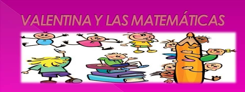 Valentina y Las Matemáticas