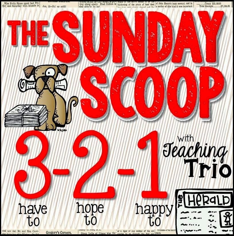 http://teachingtrio.blogspot.com/2014/09/the-sunday-scoop-new-linky.html
