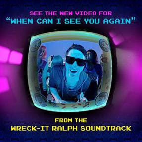 Wreck-It Ralph Soundtrack, When Can I See You Again