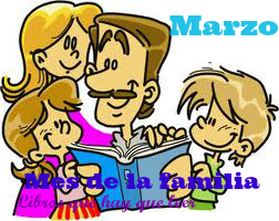Marzo: Mes de la familia.
