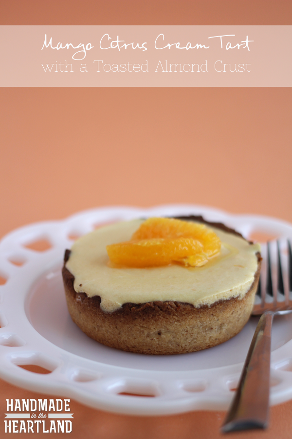 Mango Citrus Cream Tart with a Toasted-Almond Crust - Handmade in the ...