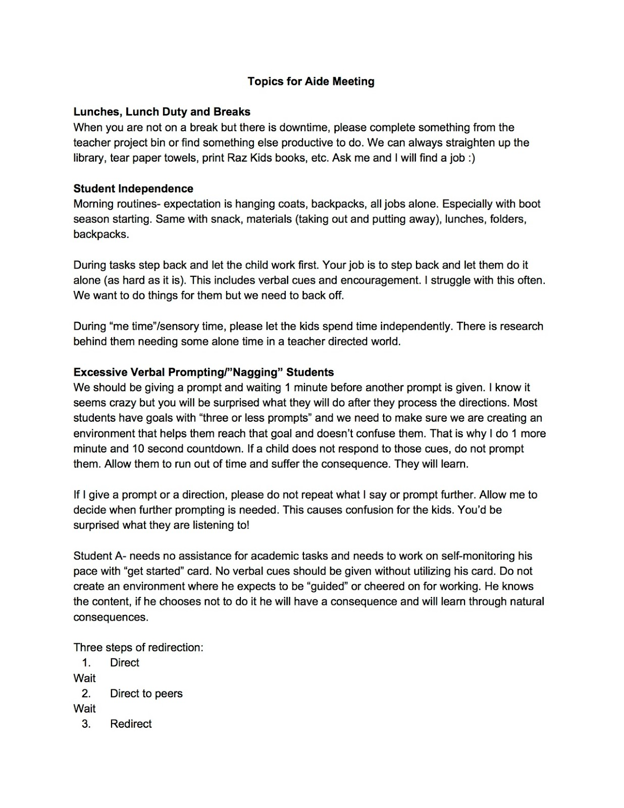 the eager teacher here is an example of an agenda for my monthly aide meeting this is a very informal write up of the key points i would discuss in a monthly meeting