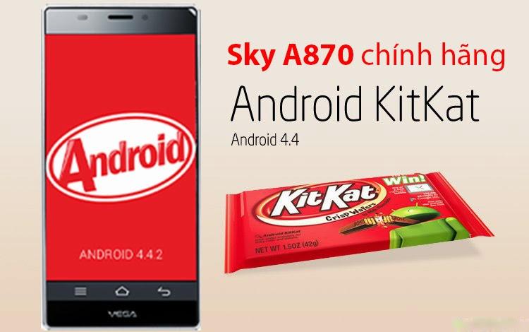 Sky A870 được cập nhật lên Android 4.4 Kitkat