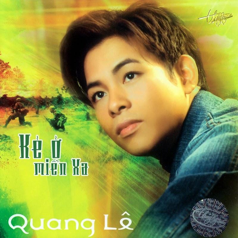Thúy Nga CD317 - Quang Lê - Kẻ Ở Miền Xa (NRG)