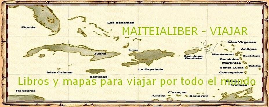 MAITEIALIBER - VIAJES. Descarga de libros y mapas para viajar por todo el mundo