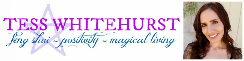Tess Whitehurst | Feng Shui, Positivity, Magical Living