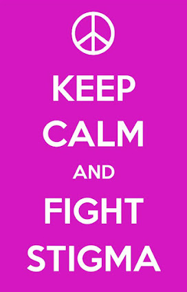 Keep Calm and Fight Stigma
