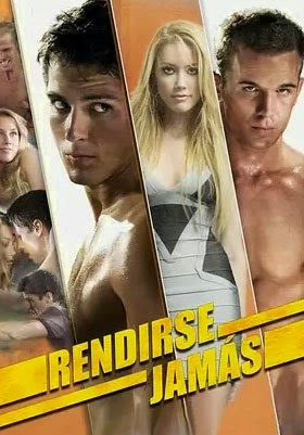 Rendirse Jamas (2008)