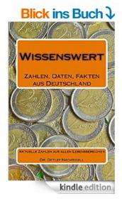 http://www.amazon.de/Wissenswert-Zahlen-Daten-Fakten-Deutschland/dp/1500855944/ref=sr_1_5?ie=UTF8&qid=1436714158&sr=8-5&keywords=Detlef+Nachtigall
