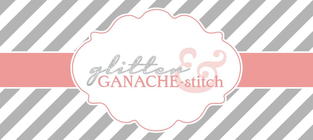 Glitter & Ganache-Stitch