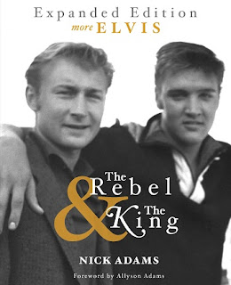 rebel and king, nick adams, elvis presley, nick and elvis, elvis book, nick adams bio