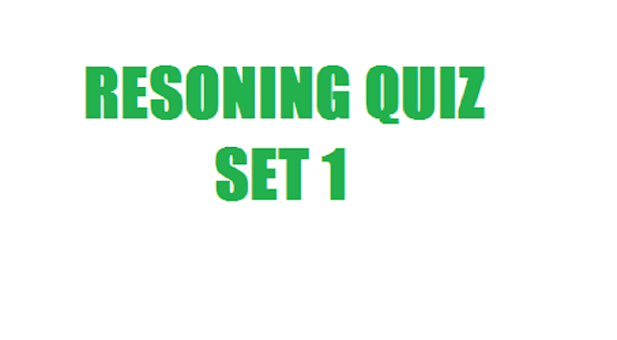REASONING QUIZ SET 1