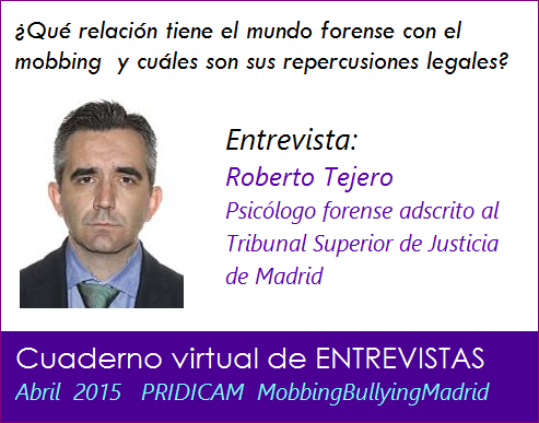 Mobbing Madrid Qué relación tiene el mundo forense con el  mobbing  y cuáles son sus repercusiones legales