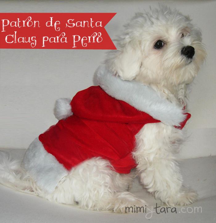 Patrón de traje de santa claus para perro | Mimi y Tara