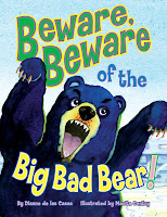 Beware Beware of the Big Bad Bear