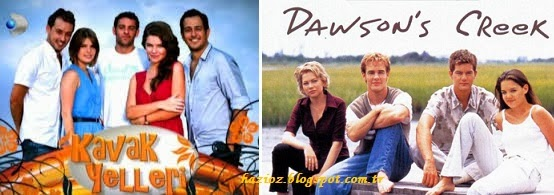 Kavak Yelleri & Dawson's Creek