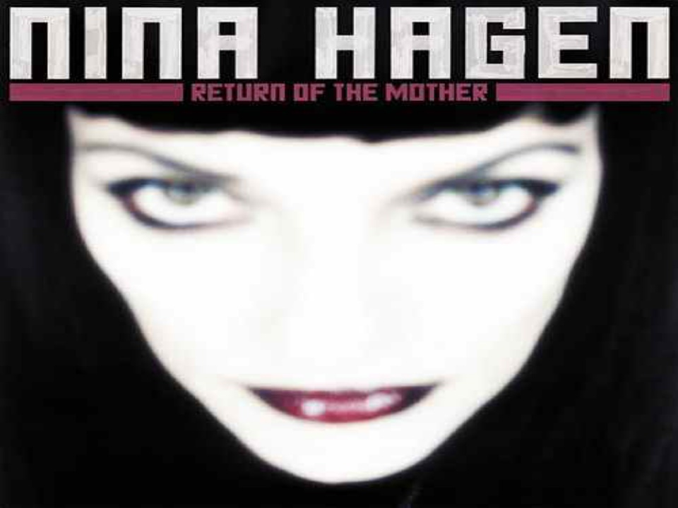 Return Of The Mother Álbum De Nina Hagen