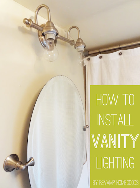 DIY // How To Install or Replace a Bathroom Vanity Light Revamp Homegoods